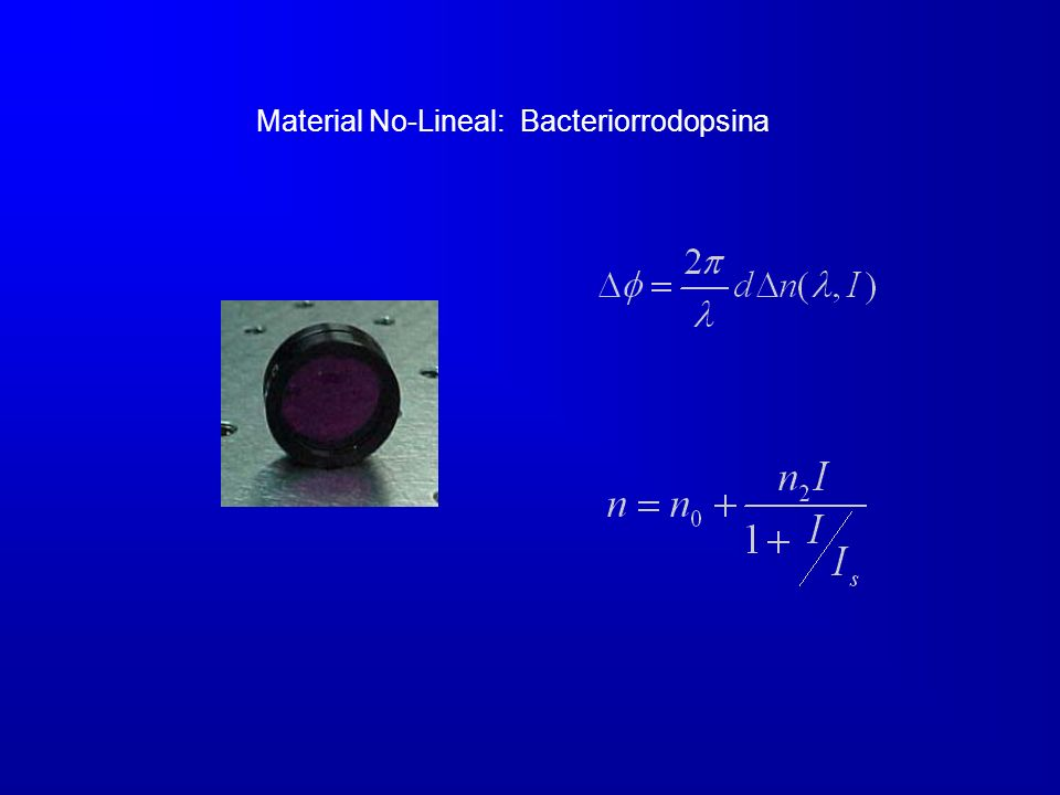 Material No-Lineal: Bacteriorrodopsina