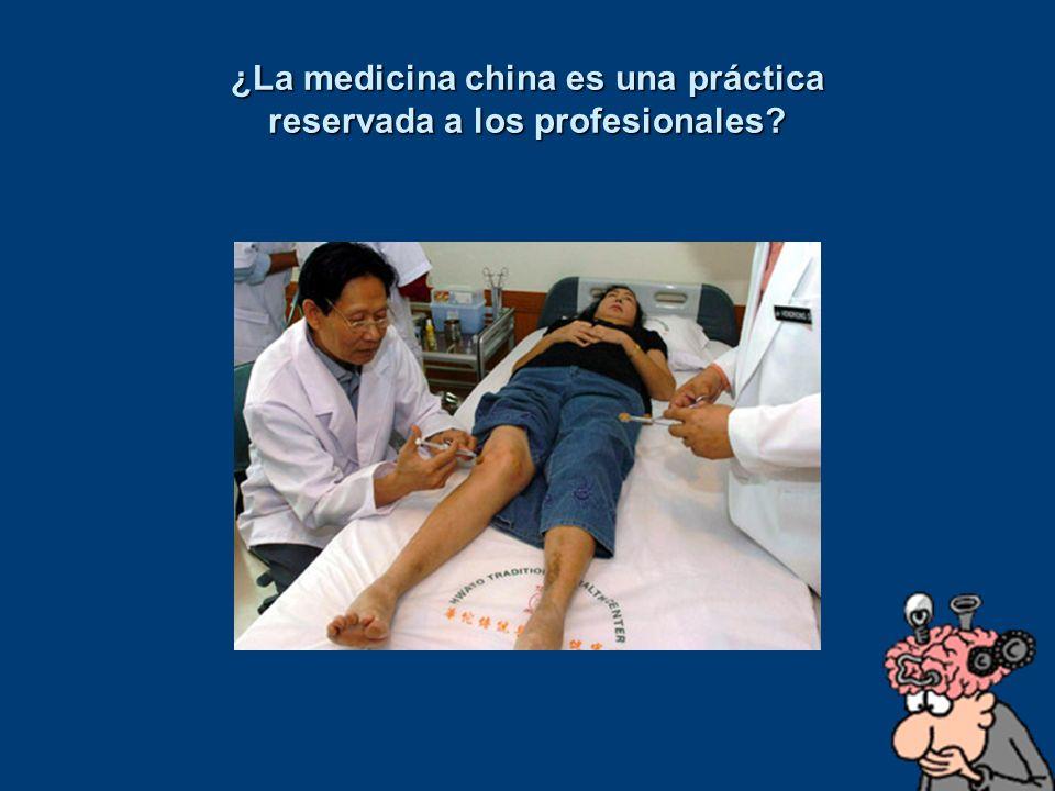 ¿La medicina china es una práctica reservada a los profesionales?