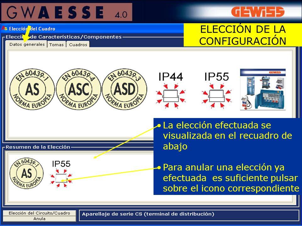La elección efectuada se visualizada en el recuadro de abajo Para anular una elección ya efectuada es suficiente pulsar sobre el icono correspondiente