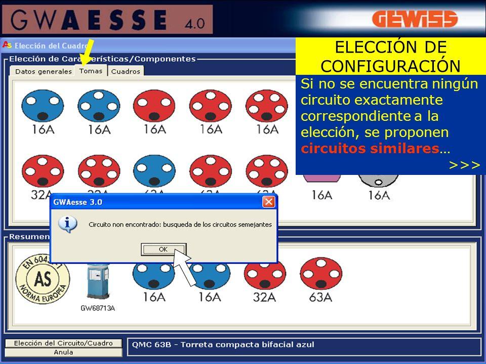 Si no se encuentra ningún circuito exactamente correspondiente a la elección, se proponen circuitos similares… >>> ELECCIÓN DE CONFIGURACIÓN