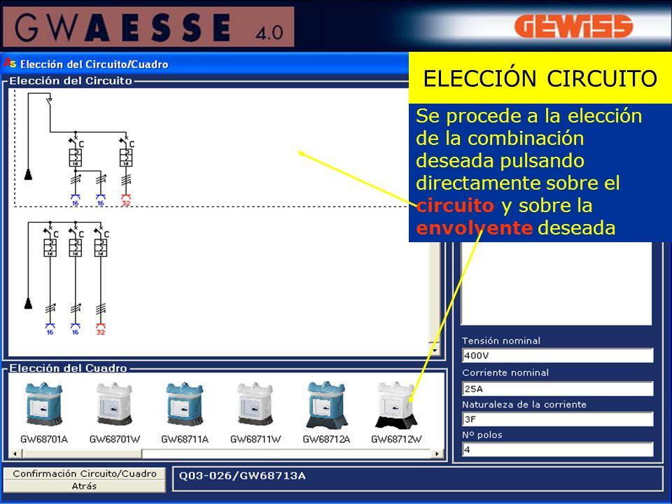 Se procede a la elección de la combinación deseada pulsando directamente sobre el circuito y sobre la envolvente deseada ELECCIÓN CIRCUITO