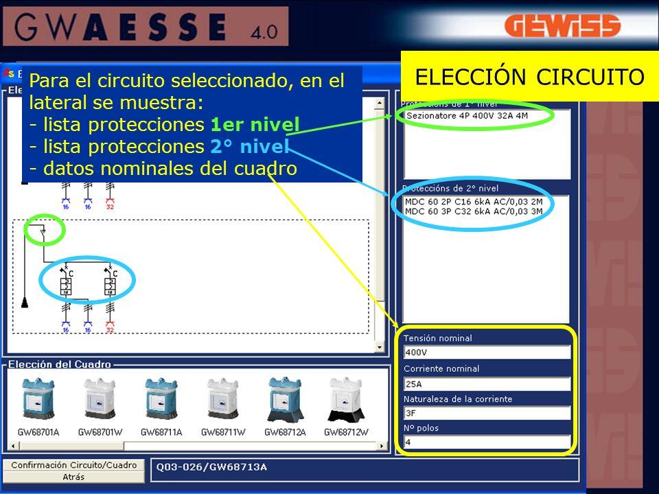 Para el circuito seleccionado, en el lateral se muestra: - lista protecciones 1er nivel - lista protecciones 2° nivel - datos nominales del cuadro