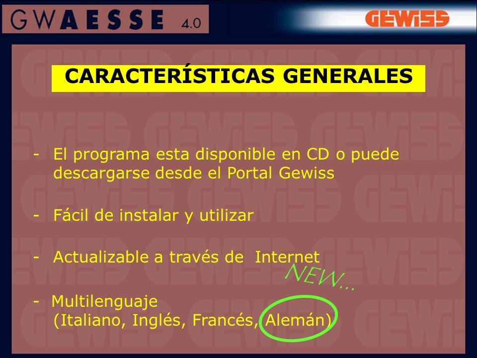 CARACTERÍSTICAS GENERALES -El programa esta disponible en CD o puede descargarse desde el Portal Gewiss -Fácil de instalar y utilizar -Actualizable a