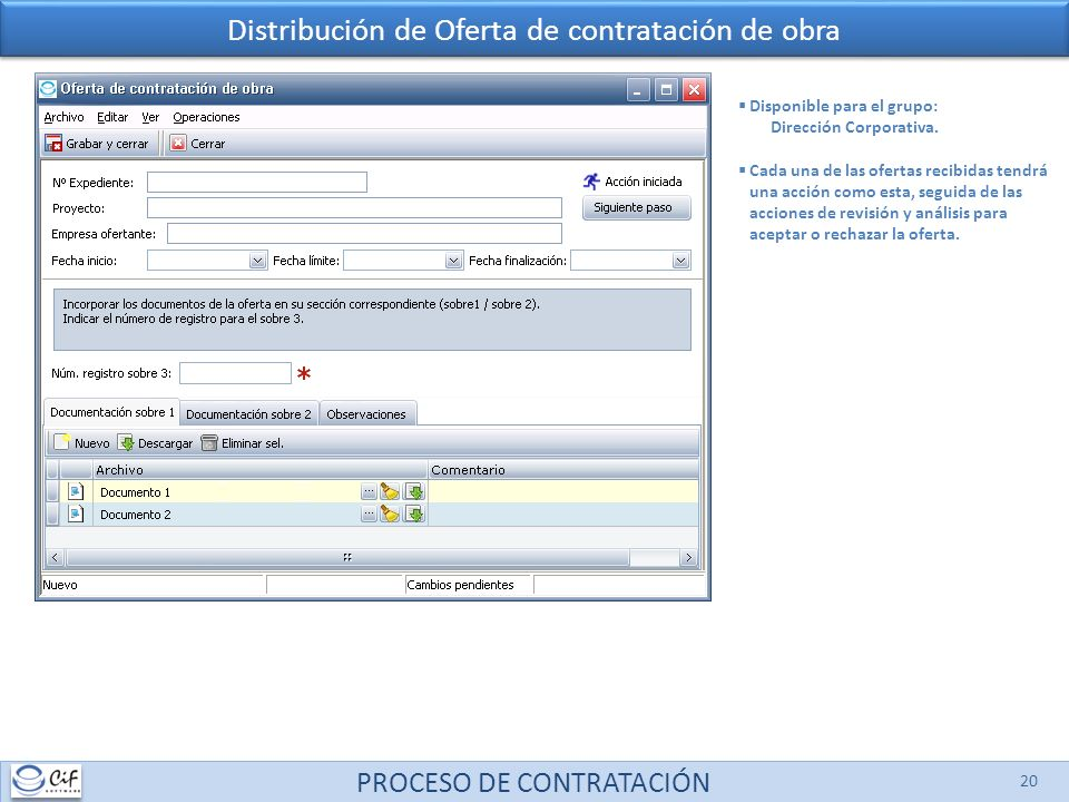 PROCESO DE CONTRATACIÓN 20 Distribución de Oferta de contratación de obra Disponible para el grupo: Dirección Corporativa.