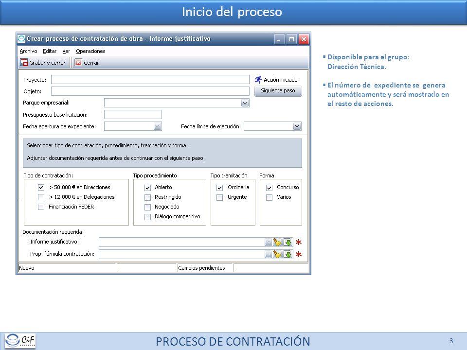 PROCESO DE CONTRATACIÓN 3 Disponible para el grupo: Dirección Técnica. El número de expediente se genera automáticamente y será mostrado en el resto d