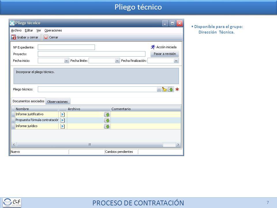 PROCESO DE CONTRATACIÓN 8 Revisión Pliego administrativo Disponible para los grupos: Dirección Planificación (ejecutante).