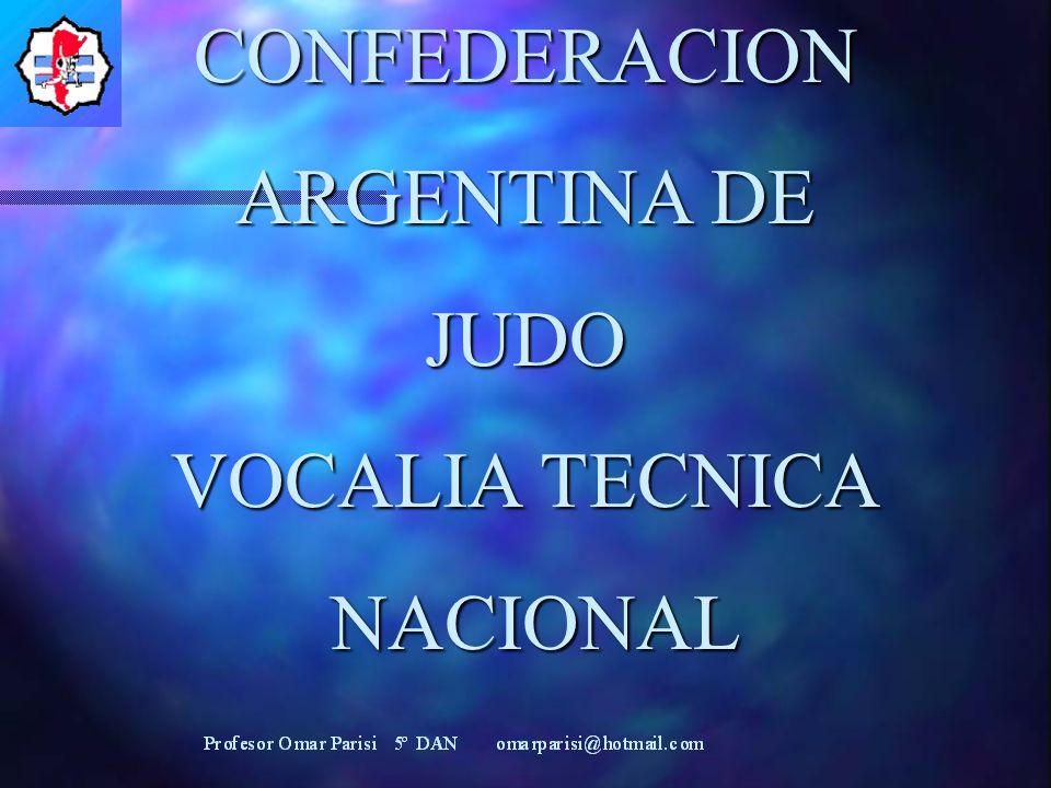 CONFEDERACION ARGENTINA DE JUDO VOCALIA TECNICA NACIONAL