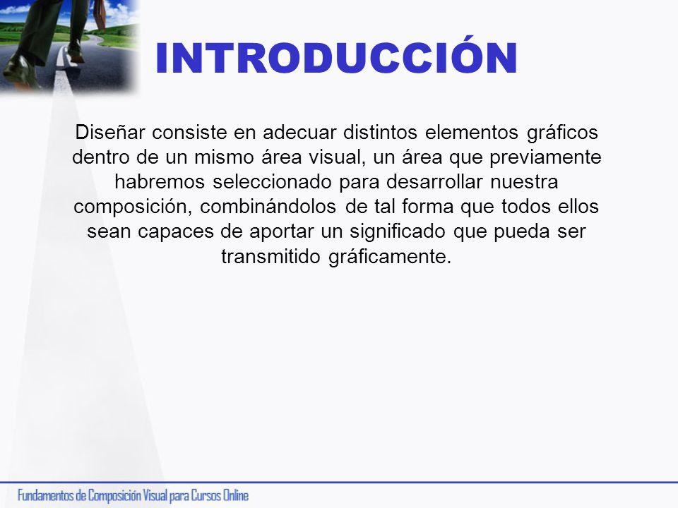 INTRODUCCIÓN Diseñar consiste en adecuar distintos elementos gráficos dentro de un mismo área visual, un área que previamente habremos seleccionado pa