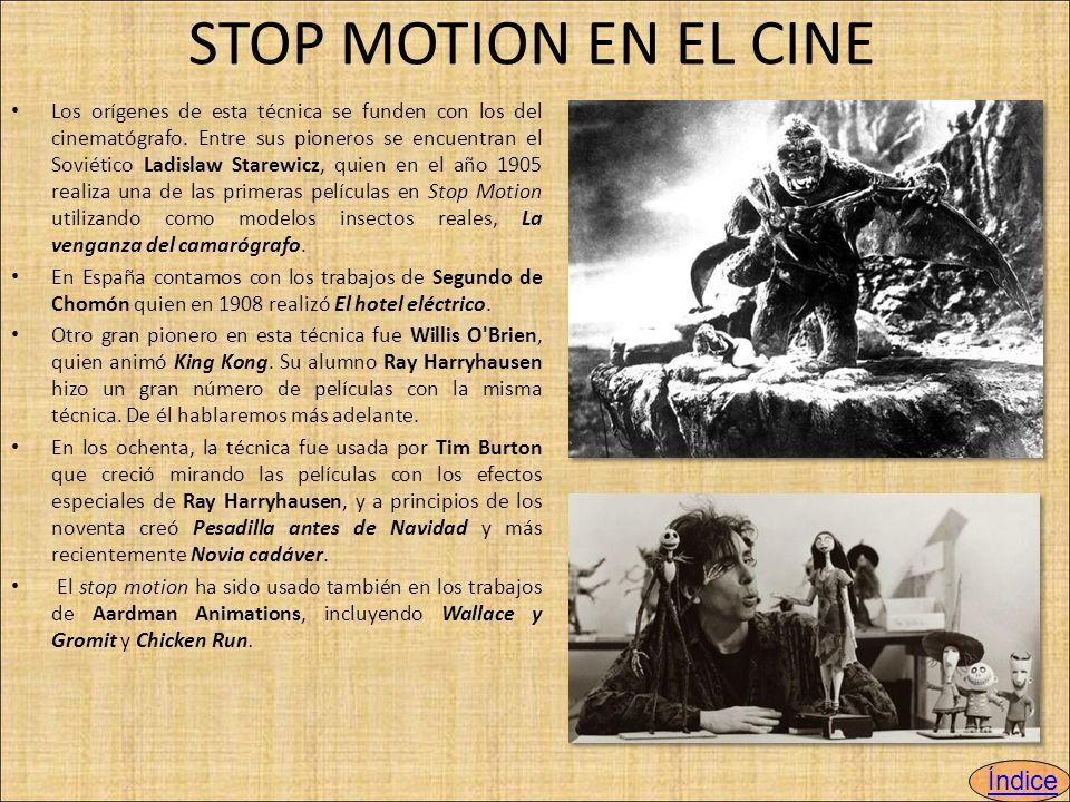 STOP MOTION EN EL CINE Los orígenes de esta técnica se funden con los del cinematógrafo.