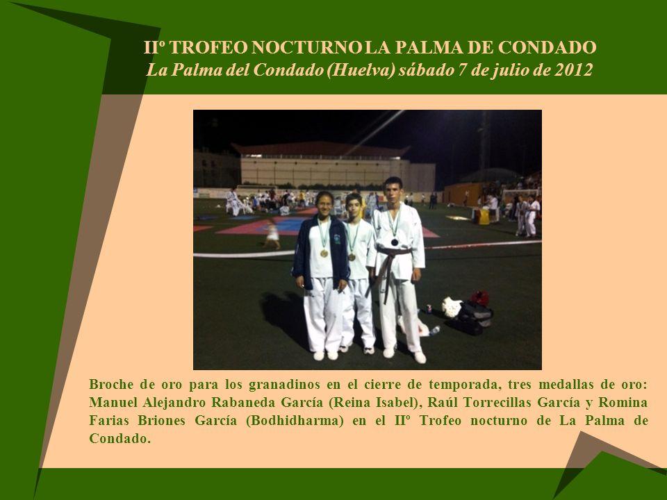 IIº TROFEO NOCTURNO LA PALMA DE CONDADO La Palma del Condado (Huelva) sábado 7 de julio de 2012 Broche de oro para los granadinos en el cierre de temp