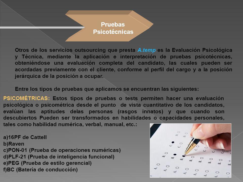 PSICOMÉTRICAS: Estos tipos de pruebas o tests permiten hacer una evaluación psicológica o psicométrica desde el punto de vista cuantitativo de los can