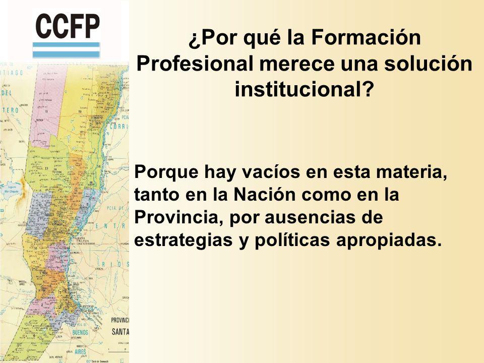 ¿Por qué la Formación Profesional merece una solución institucional.