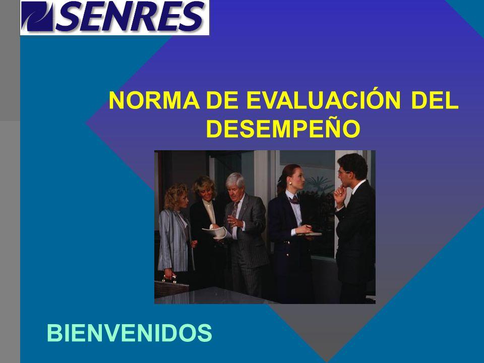 NORMA DE EVALUACIÓN DEL DESEMPEÑO BIENVENIDOS