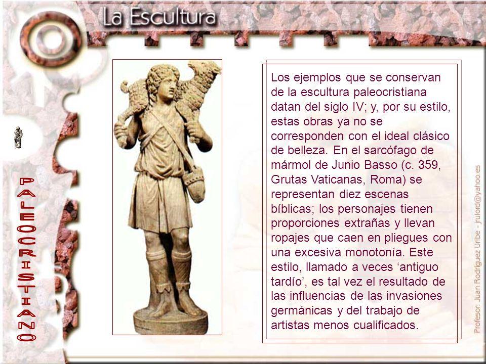 Los ejemplos que se conservan de la escultura paleocristiana datan del siglo IV; y, por su estilo, estas obras ya no se corresponden con el ideal clás