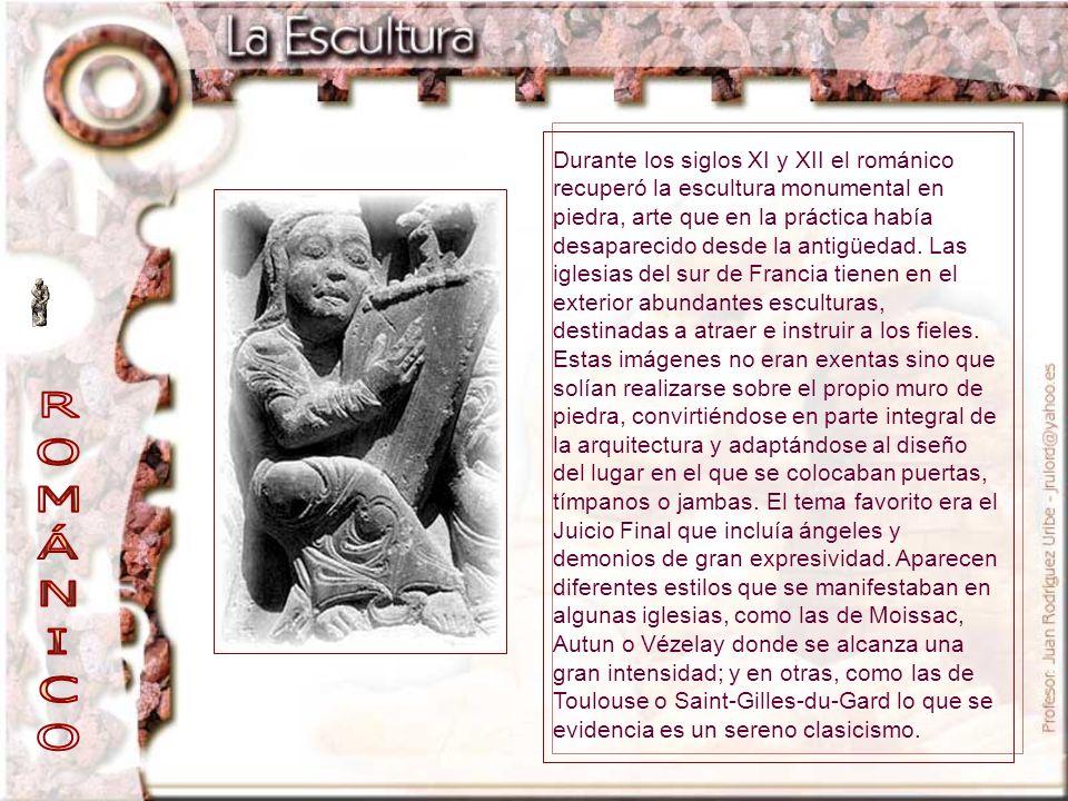 Durante los siglos XI y XII el románico recuperó la escultura monumental en piedra, arte que en la práctica había desaparecido desde la antigüedad. La