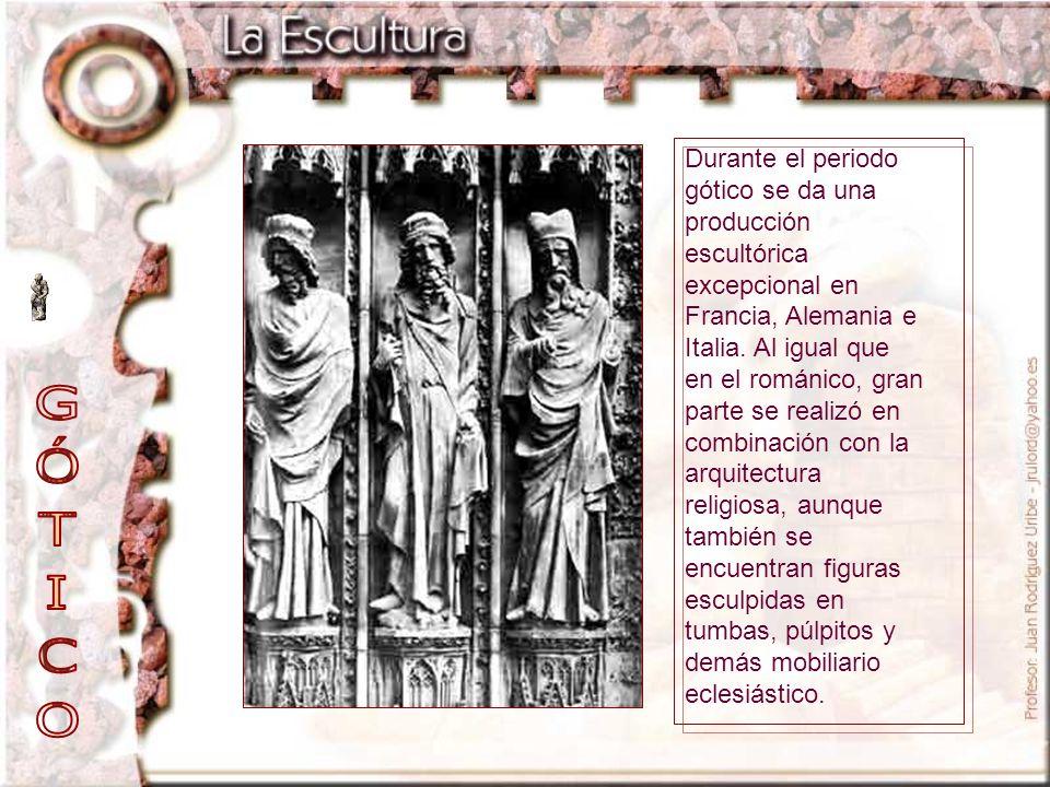 Durante el periodo gótico se da una producción escultórica excepcional en Francia, Alemania e Italia. Al igual que en el románico, gran parte se reali