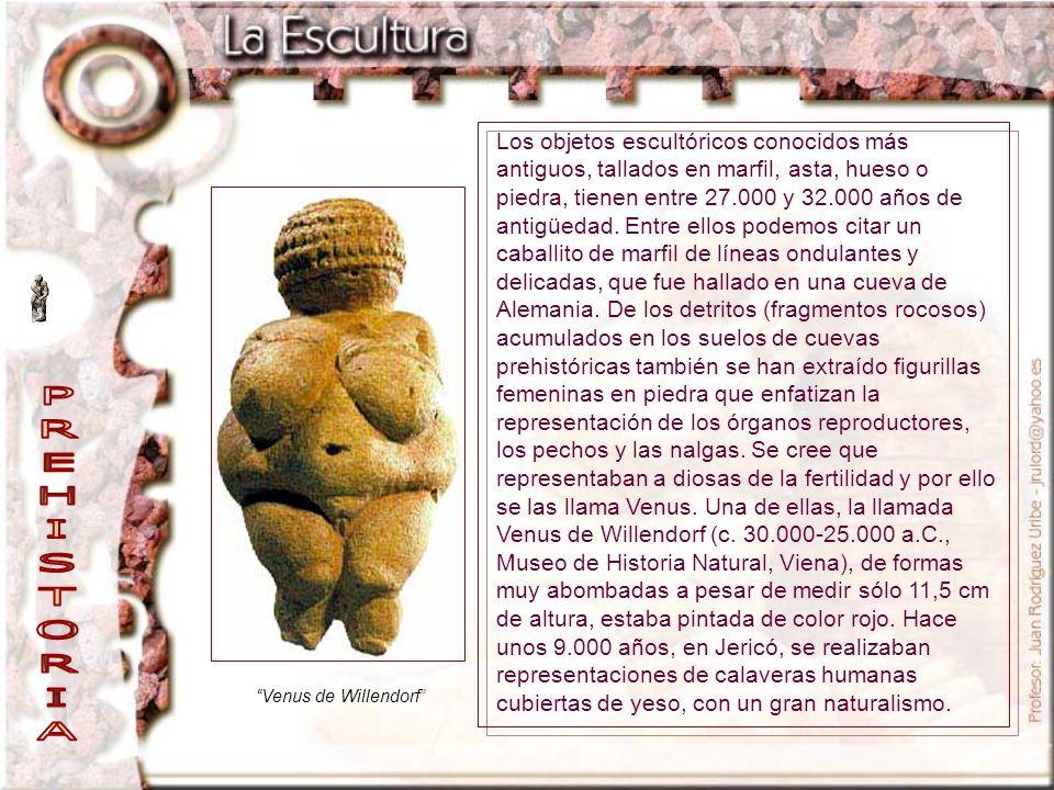 Venus de Willendorf Los objetos escultóricos conocidos más antiguos, tallados en marfil, asta, hueso o piedra, tienen entre 27.000 y 32.000 años de an