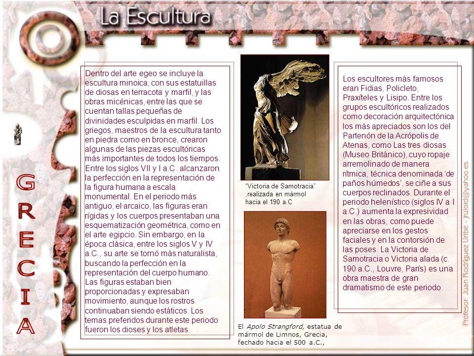Los escultores más famosos eran Fidias, Policleto, Praxíteles y Lisipo. Entre los grupos escultóricos realizados como decoración arquitectónica los má