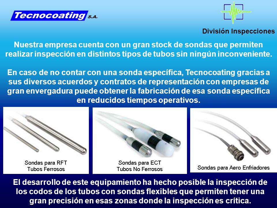 División Inspecciones El desarrollo de este equipamiento ha hecho posible la inspección de los codos de los tubos con sondas flexibles que permiten te