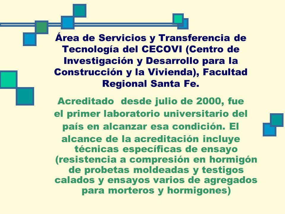 Área de Servicios y Transferencia de Tecnología del CECOVI (Centro de Investigación y Desarrollo para la Construcción y la Vivienda), Facultad Regional Santa Fe.