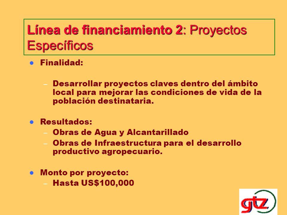 Línea de financiamiento 1: Apoyo a la Planificación Estratégica y Gestión Democrática Finalidad: – Mejorar la planificación local concertada, incrementar la capacidad de Gestión Municipal y fomentar la participación ciudadana.