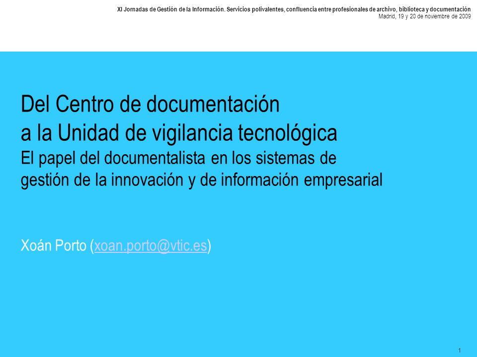 1 XI Jornadas de Gestión de la Información.