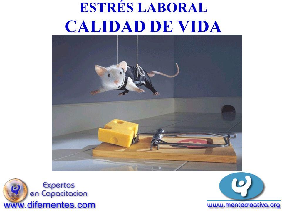 ESTRÉS LABORAL CALIDAD DE VIDA