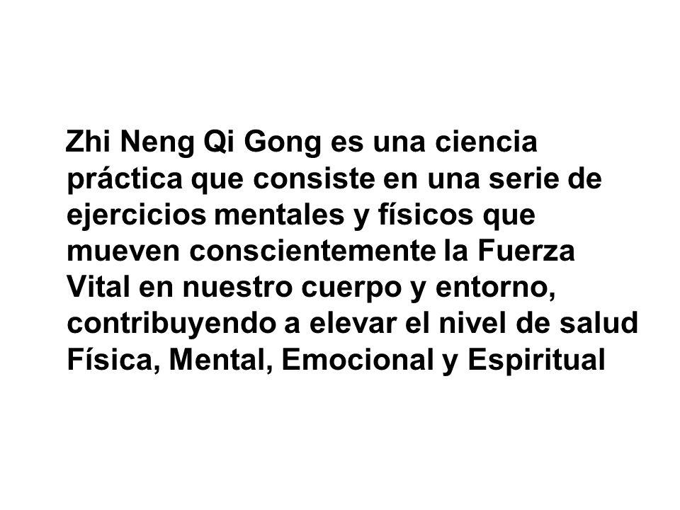 Zhi Neng Qi Gong es una ciencia práctica que consiste en una serie de ejercicios mentales y físicos que mueven conscientemente la Fuerza Vital en nues
