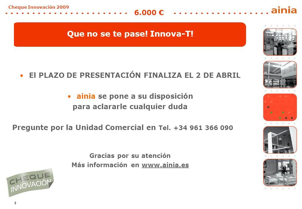 9 Cheque Innovación 2009 6.000 Que no se te pase. Innova-T.