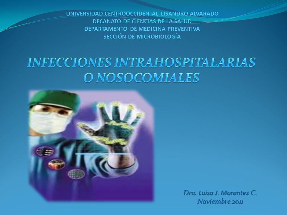 UNIVERSIDAD CENTROOCCIDENTAL LISANDRO ALVARADO DECANATO DE CIENCIAS DE LA SALUD DEPARTAMENTO DE MEDICINA PREVENTIVA SECCIÓN DE MICROBIOLOGÍA Dra. Luis