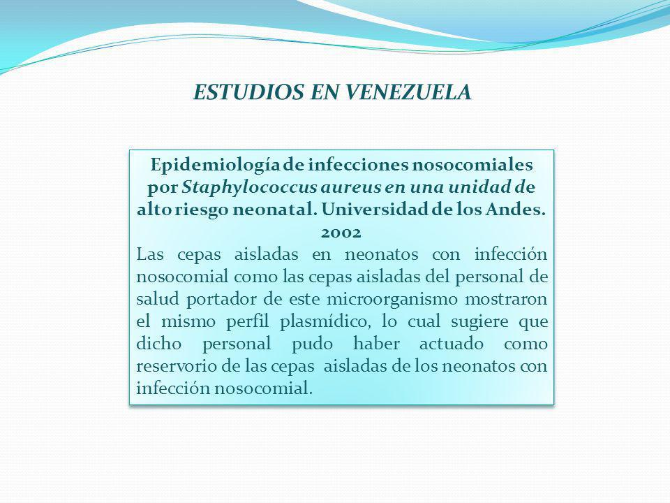 Epidemiología de infecciones nosocomiales por Staphylococcus aureus en una unidad de alto riesgo neonatal. Universidad de los Andes. 2002 Las cepas ai