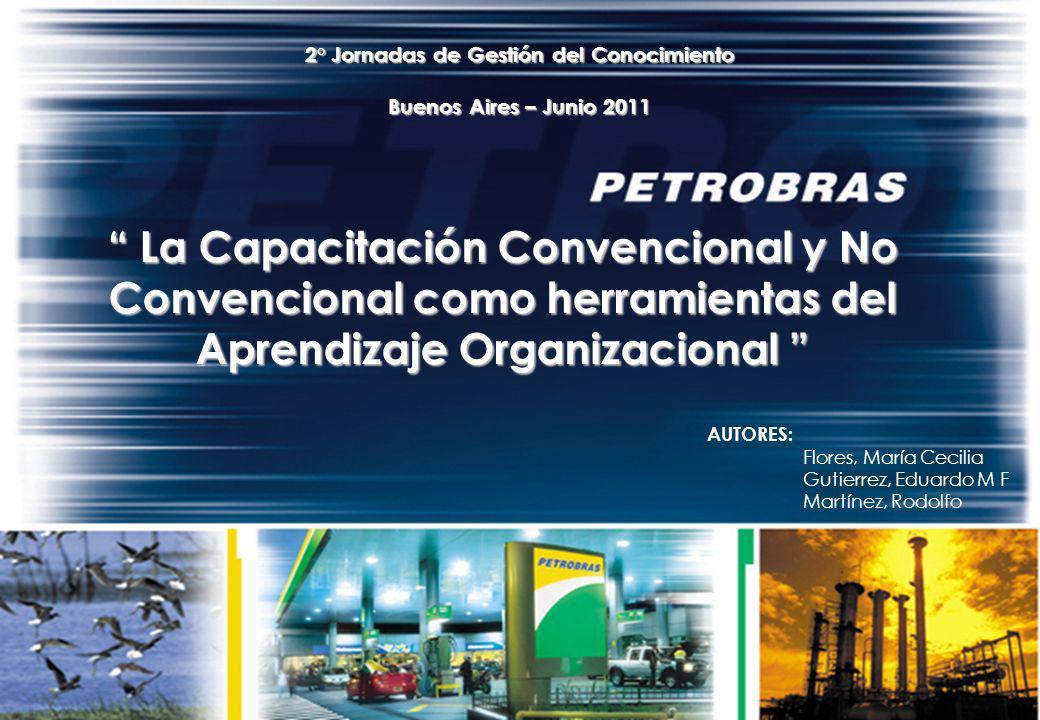 1 1 La Capacitación Convencional y No Convencional como herramientas del Aprendizaje Organizacional La Capacitación Convencional y No Convencional com