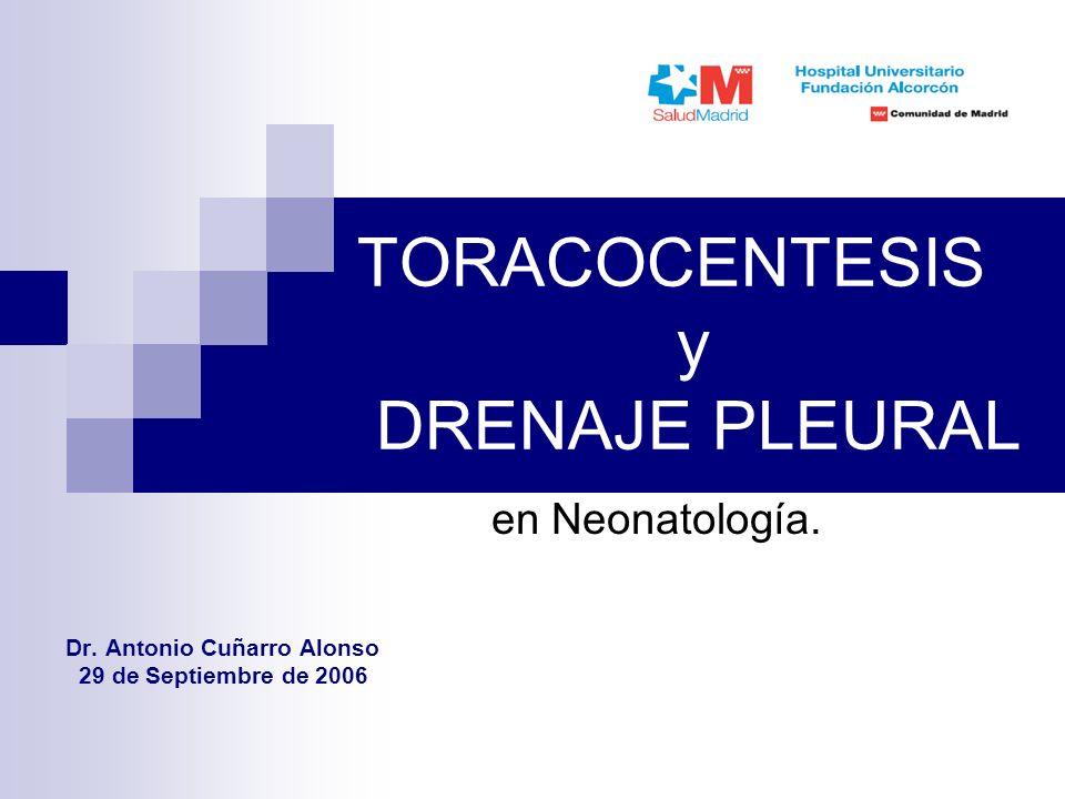 TORACOCENTESIS y DRENAJE PLEURAL en Neonatología.Dr.