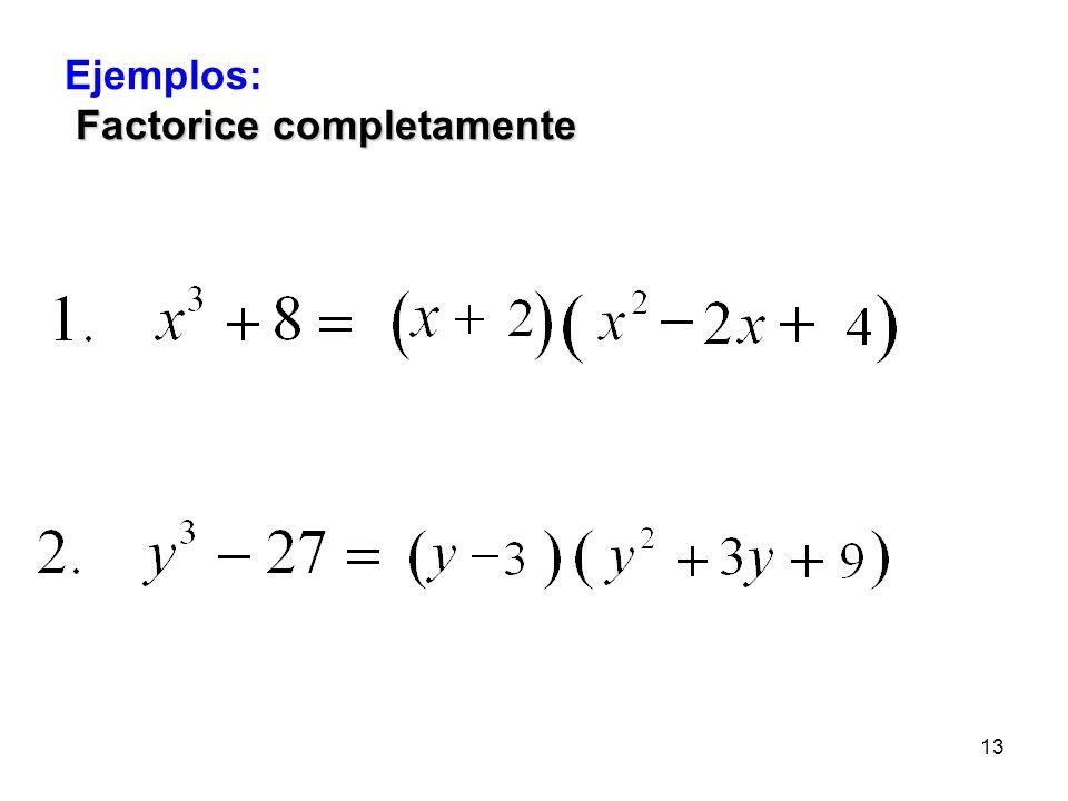 12 Una diferencia de cubos es un binomio de la forma a 3 – b 3. La factorización de una diferencia de cubos es; a 3 – b 3 =(a – b)(a 2 +ab + b 2 ) Una