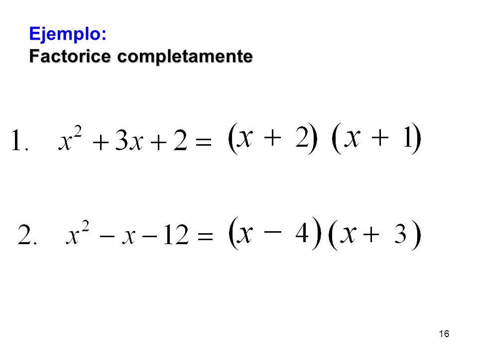 15 Para poder aplicar esta técnica el polinomio debe; 1.Ser un trinomio de forma cuadrática y estar en forma descendente o ascendente de acuerdo a los