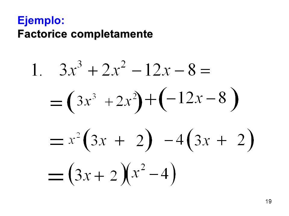 18 Generalmente esta técnica se aplica cuando el polinomio tiene cuatro términos o más. polinomio tiene cuatro términos o más. Se utiliza en combinaci