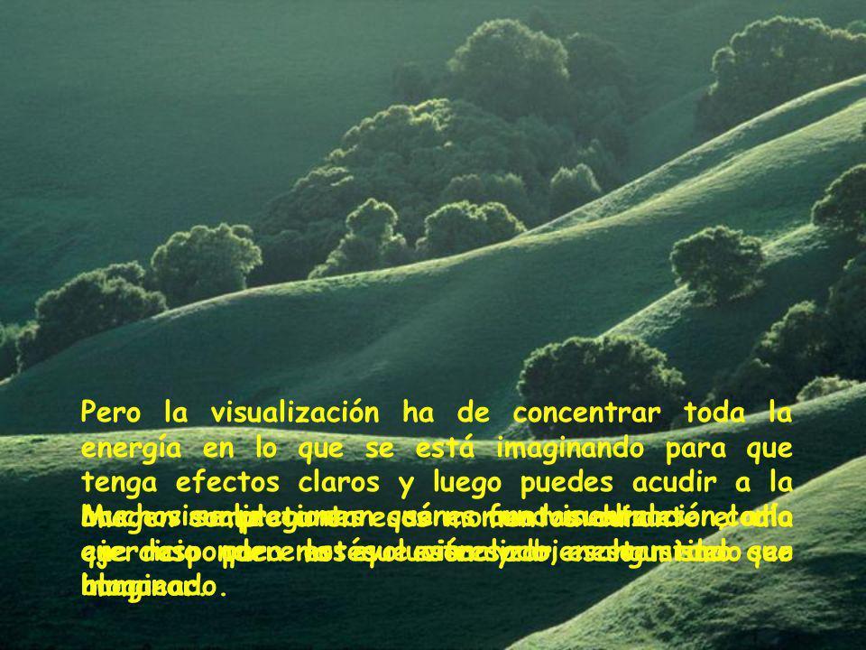 Las visualizaciones son fundamentales como ejercicio para la evolución y bienestar del ser humano.