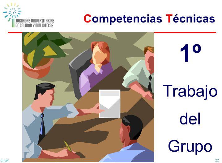 GGR 22 Competencias Técnicas 1º Trabajo del Grupo