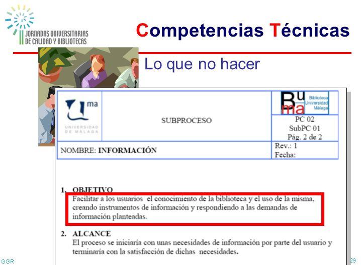 GGR 29 Lo que no hacer Competencias Técnicas