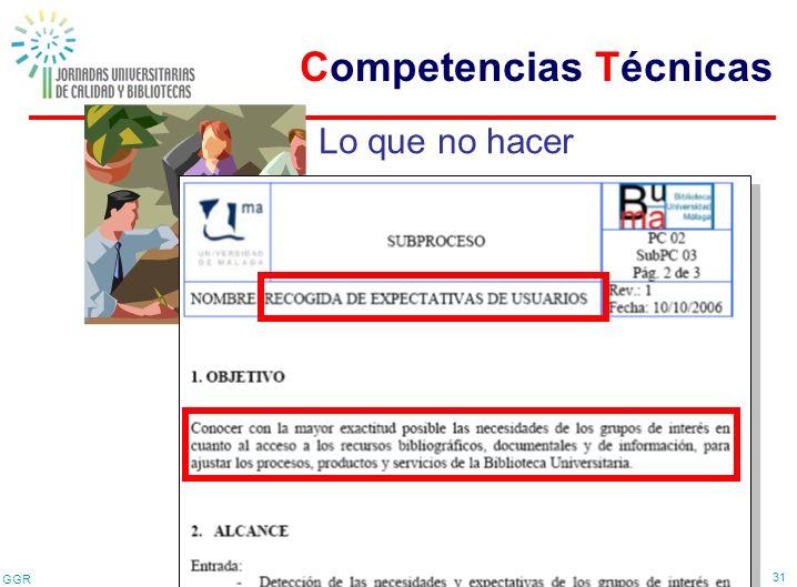 GGR 31 Lo que no hacer Competencias Técnicas