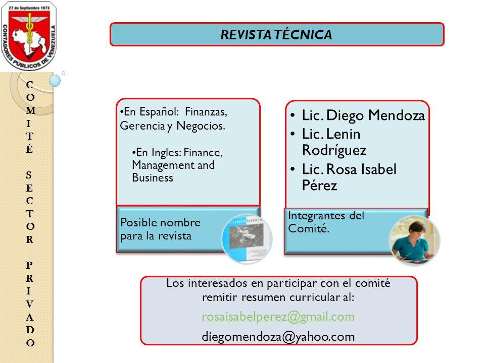 COMITÉ SECTOR PRIVADOCOMITÉ SECTOR PRIVADO REVISTA TÉCNICA En Español: Finanzas, Gerencia y Negocios.