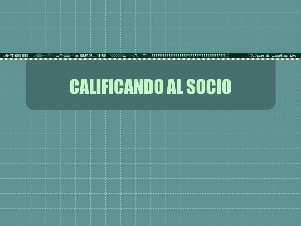 CALIFICANDO AL SOCIO