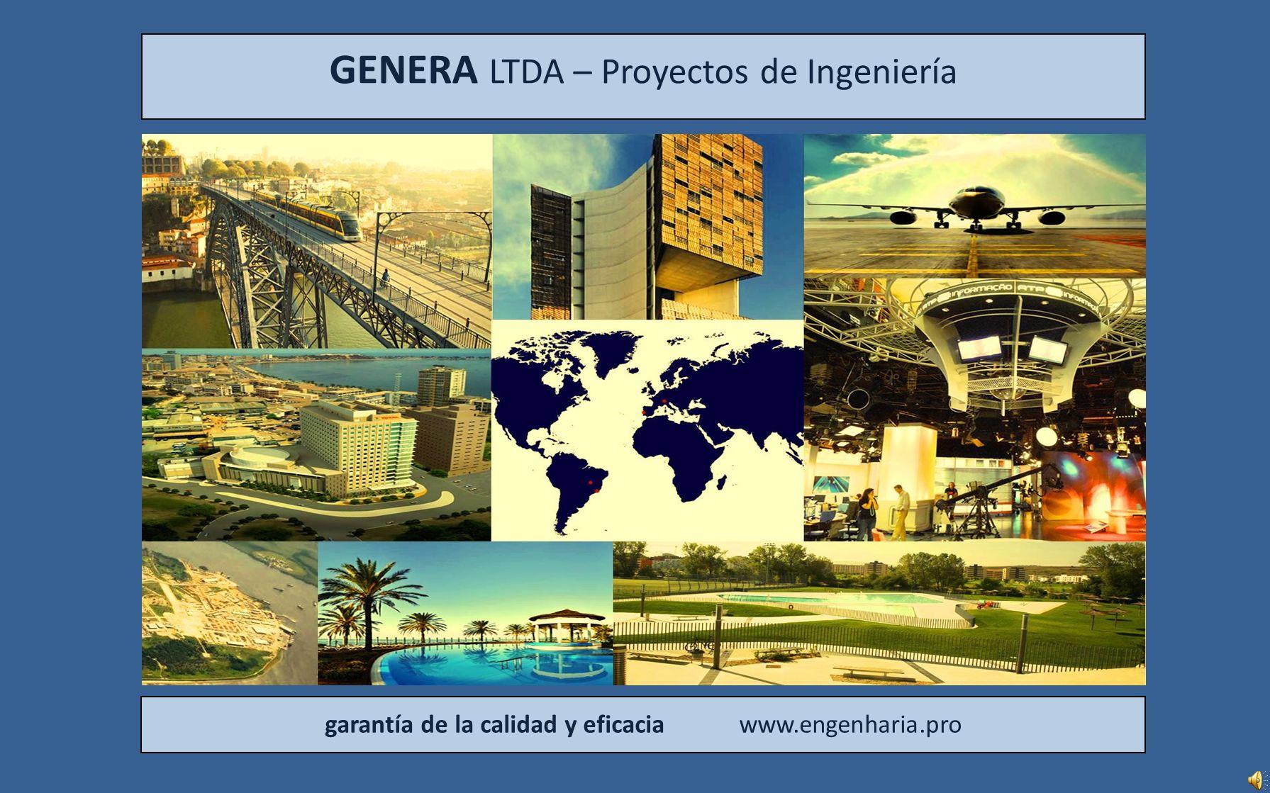 GENERA LTDA – Proyectos de Ingeniería garantía de la calidad y eficacia www.engenharia.pro