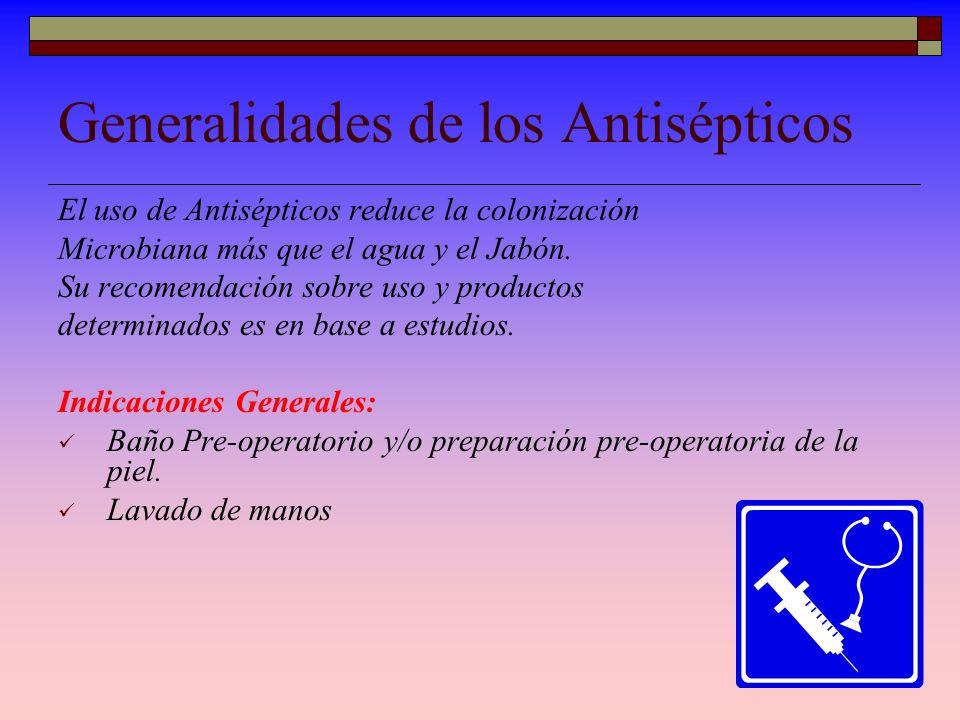 ANTISEPTICO Es un agente Químico destinado a Es un agente Químico destinado a eliminar o disminuir microorganismos de la piel o mucosas (se aplica a s