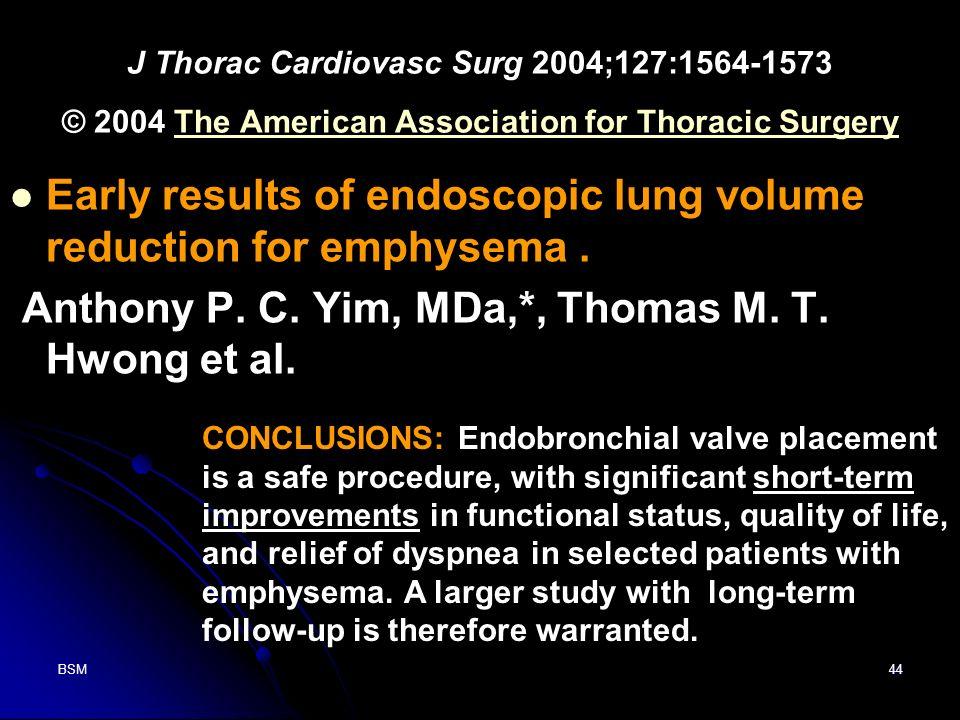 BSM44 J Thorac Cardiovasc Surg 2004;127:1564-1573 © 2004 The American Association for Thoracic SurgeryThe American Association for Thoracic Surgery Ea