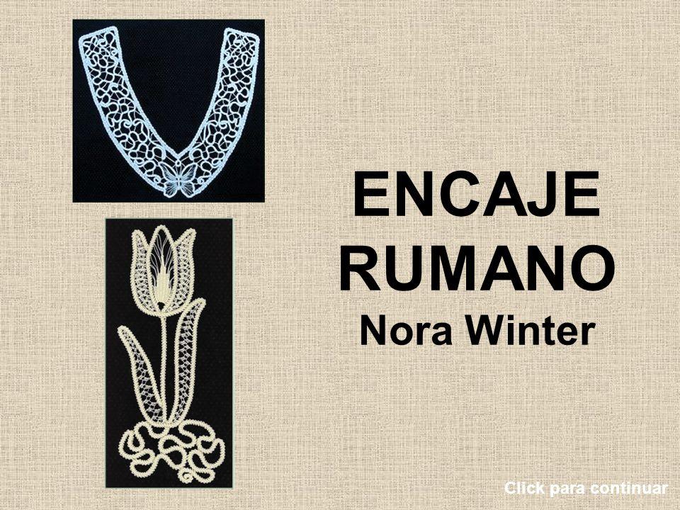 ENCAJE RUMANO Nora Winter Click para continuar