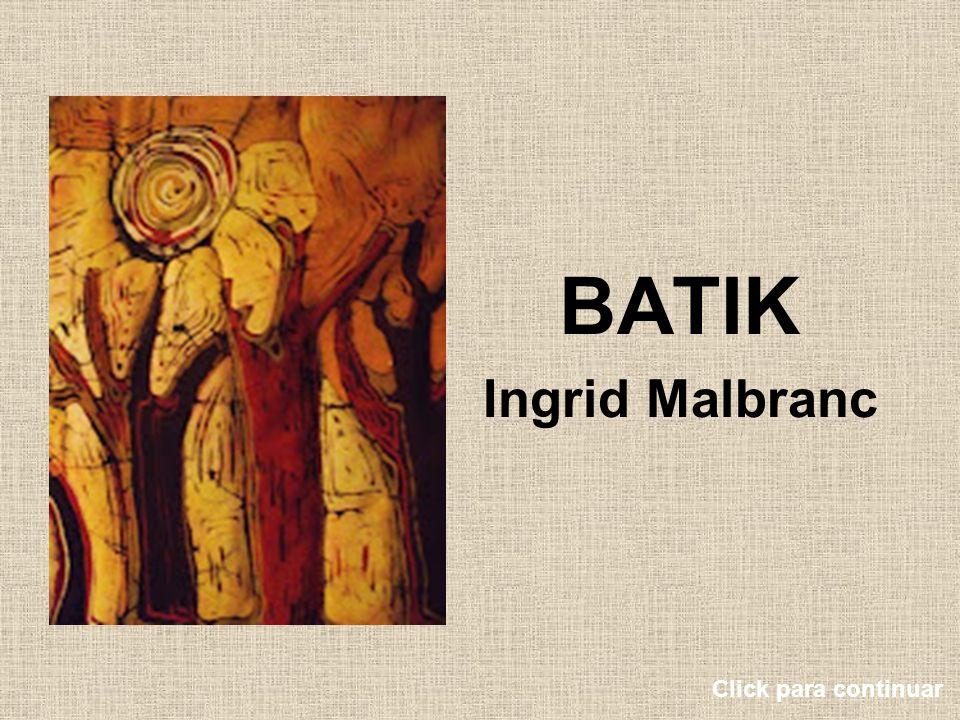 El batik es una técnica de teñido con reserva en la cual la cera actúa como barrera del color.