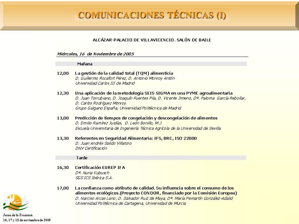 COMUNICACIONES TÉCNICAS (I) Jerez de la Frontera 16, 17 y 18 de noviembre de 2005