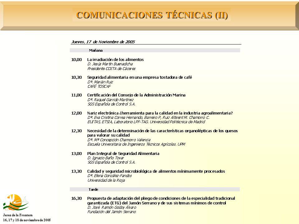 COMUNICACIONES TÉCNICAS (II) Jerez de la Frontera 16, 17 y 18 de noviembre de 2005