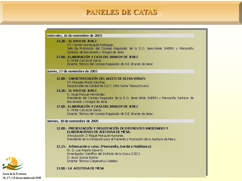 PANELES DE CATAS Jerez de la Frontera 16, 17 y 18 de noviembre de 2005